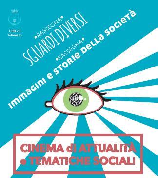 Sguardi Diversi - cineforum su tematiche sociali