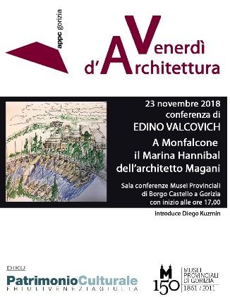 """Venerdì d'Architettura - """"A Monfalcone il Marina Hannibal dell'architetto Magani - Conferenza di Edino Valcovich"""
