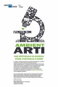 Ambient Arti, che spettacolo di scienza! – Atomi, particelle e sogni