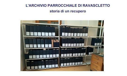 Archivio parrocchiale di Ravascletto. Storia di un recupero
