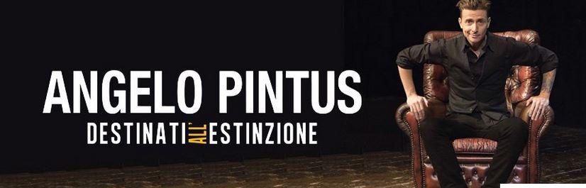Pintus - Destinati all'estinzione - Teatro Verdi
