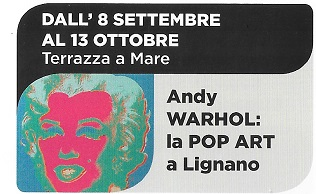 Andy WARHOL: La POP ART a Lignano