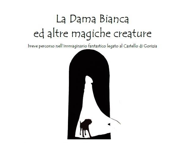 La Dama Bianca ed altre magiche creature