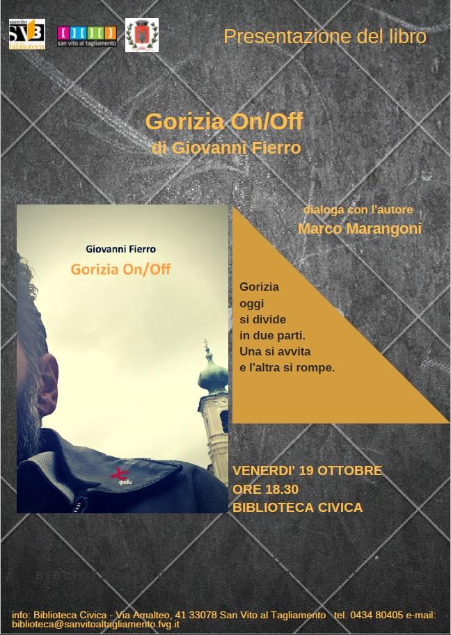 """Presentazione libro_""""Gorizia On/Off"""" di Giovanni Fierro"""
