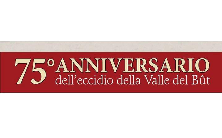 75 ^ anniversario dell'eccidio della Valle del But