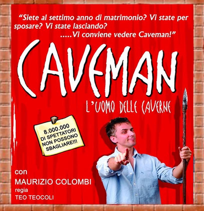 Caveman, l'uomo delle caverne- Teatro Verdi