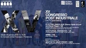 COXV Congresso Post Industriale / Festival di musica industrial