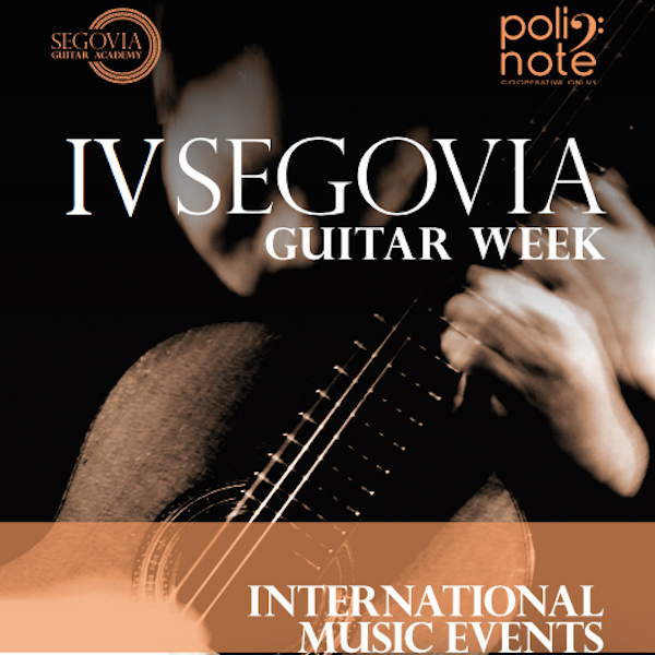 IV Segovia Guitar Week – International Music Events