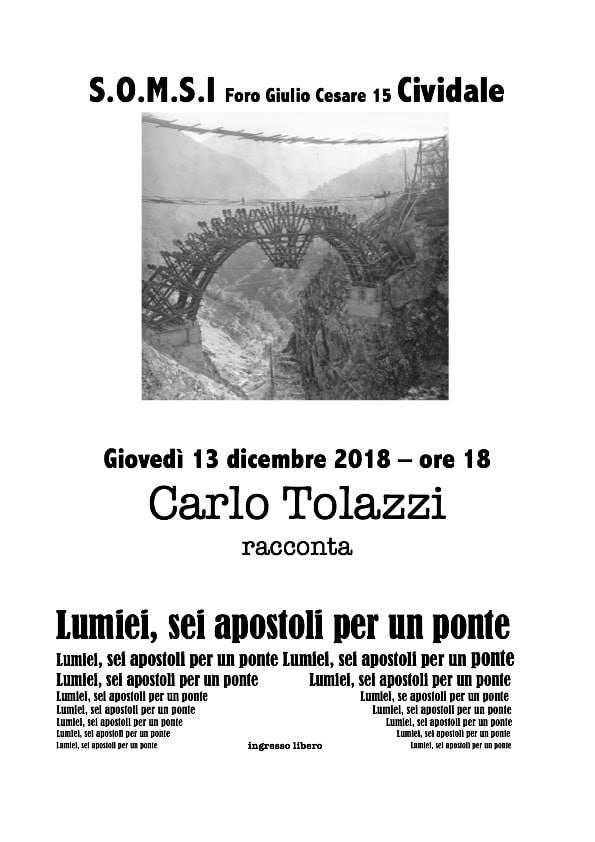 """Carlo Tolazzi racconta """"Lumiei, sei apostoli per un ponte"""""""