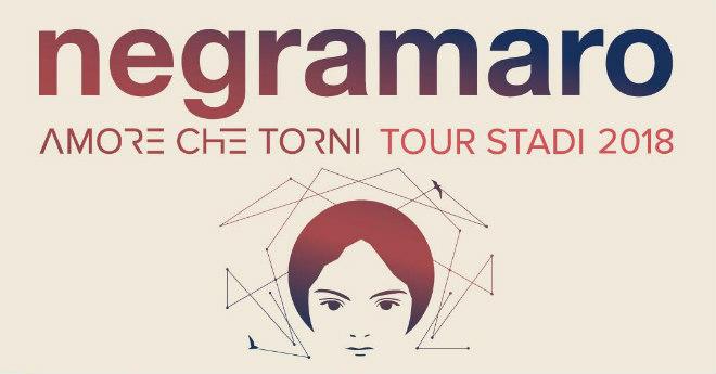 "Negramaro - ""Amore che torni Tour stadi 2018"""