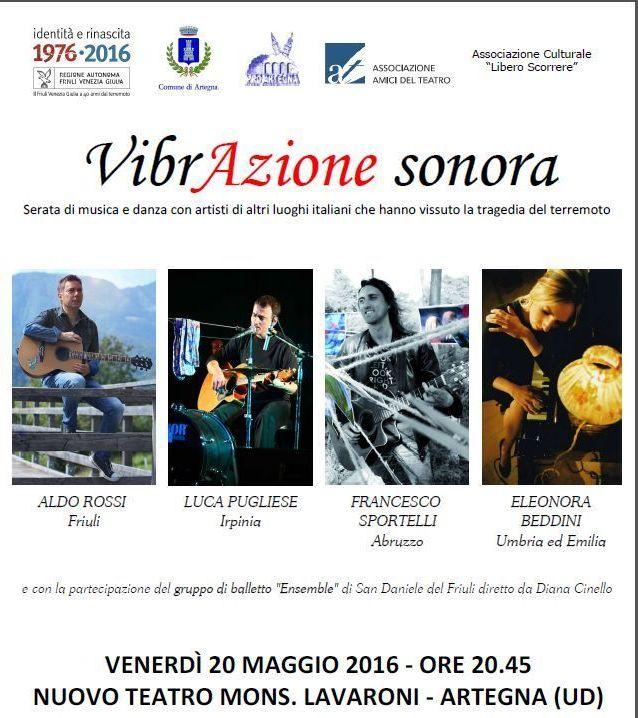 """Artegna: Aldo Rossi live a """"Vibrazione Sonora"""",  musica e danza con ospiti i cantautori del terremoto"""