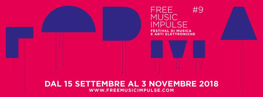 FORMA FREE MUSIC IMPULSE#9 - FESTIVAL DI MUSICA E ARTI ELETTRONICHE. Claudio Rocchetti – I-LP-O In Dub