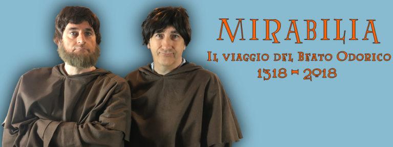 I Papu in Mirabilia. Il viaggio di Beato Odorico 1518- 2018