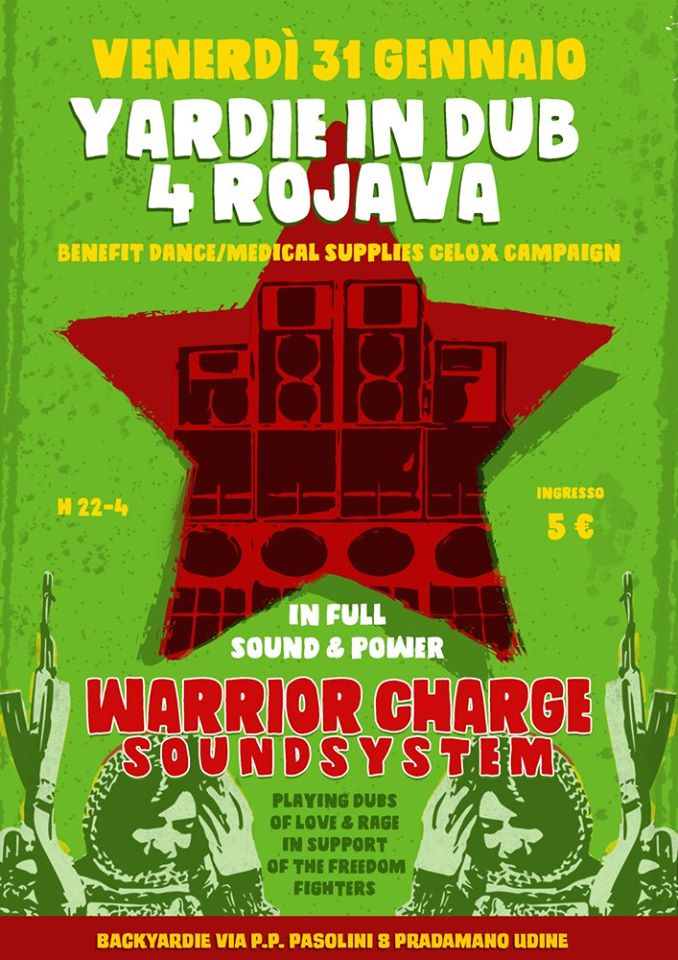 Yardie in dub 4 Rojava: Warrior Charge Soundsystem